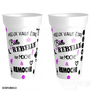 """Gobelet """" belle et rebelle """""""
