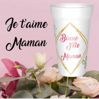 GOBELET BONNE FÊTE MAMAN